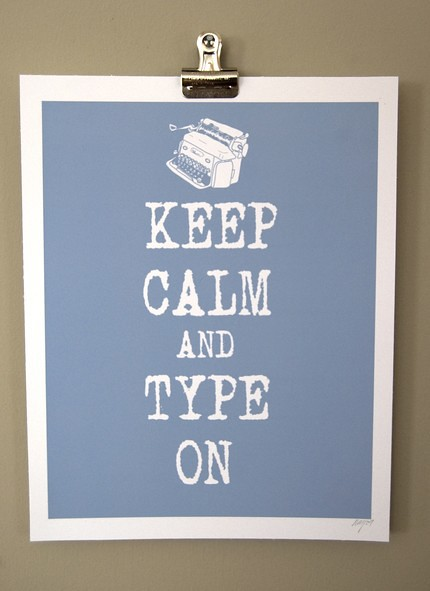 keep-calm-and-type-on
