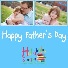 Source: Happy Father's Day at Hullabaloo Stories
