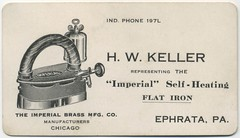 H. W. Keller Representing the Imperial Self-Heating Flat Iron (Alan Mays) Tags: old chicago vintage ads advertising keller illinois pennsylvania antique il ephemera pa businesscards 1910s lancastercounty advertisements flatirons companies manufacturers ephrata selfheating irons tradecards imperialbrass imperialbrassmanufacturingcompany hwkeller independentphone indphone
