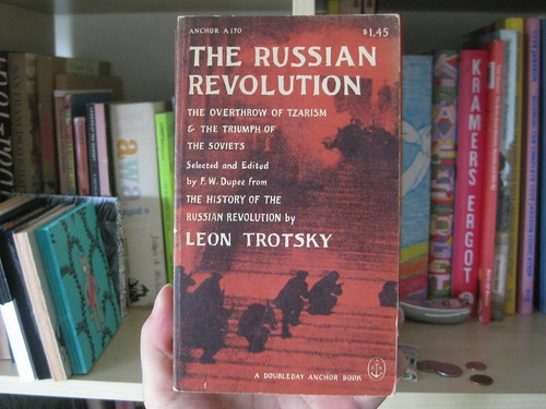 The Russian Revolution by Leon Trotsky by Marci and Deth