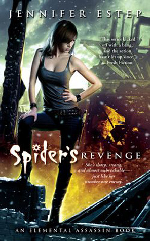 September 27th 2011       Spider's Revenge (Elemental Assassin #5) by Jennifer Estep
