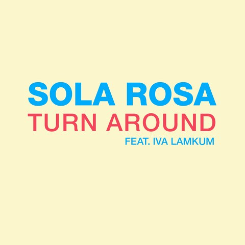 Turn Arounf Ft. Iva Lamkum