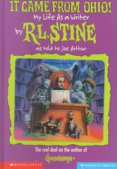 It Came From Ohio My Life As A Writer by R.L. Stine