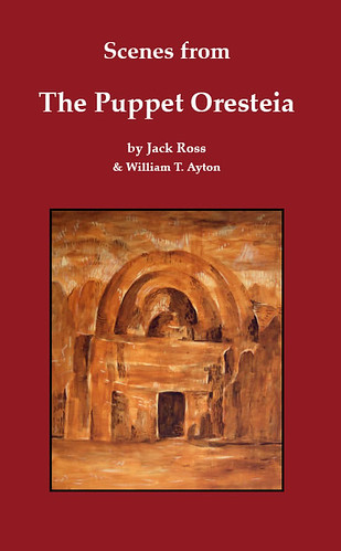 Scenes from The Puppet Oresteia