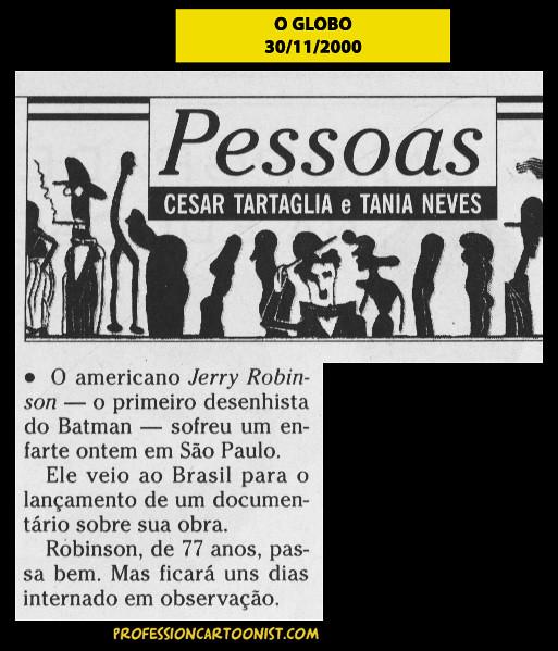"""""""Jerry Robinson sofreu um enfarte ontem"""" - O Globo - 30/11/2000"""