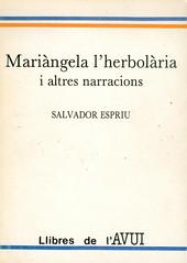 Salvador Espriu, Mariàngela l'herbolària i altres narracions