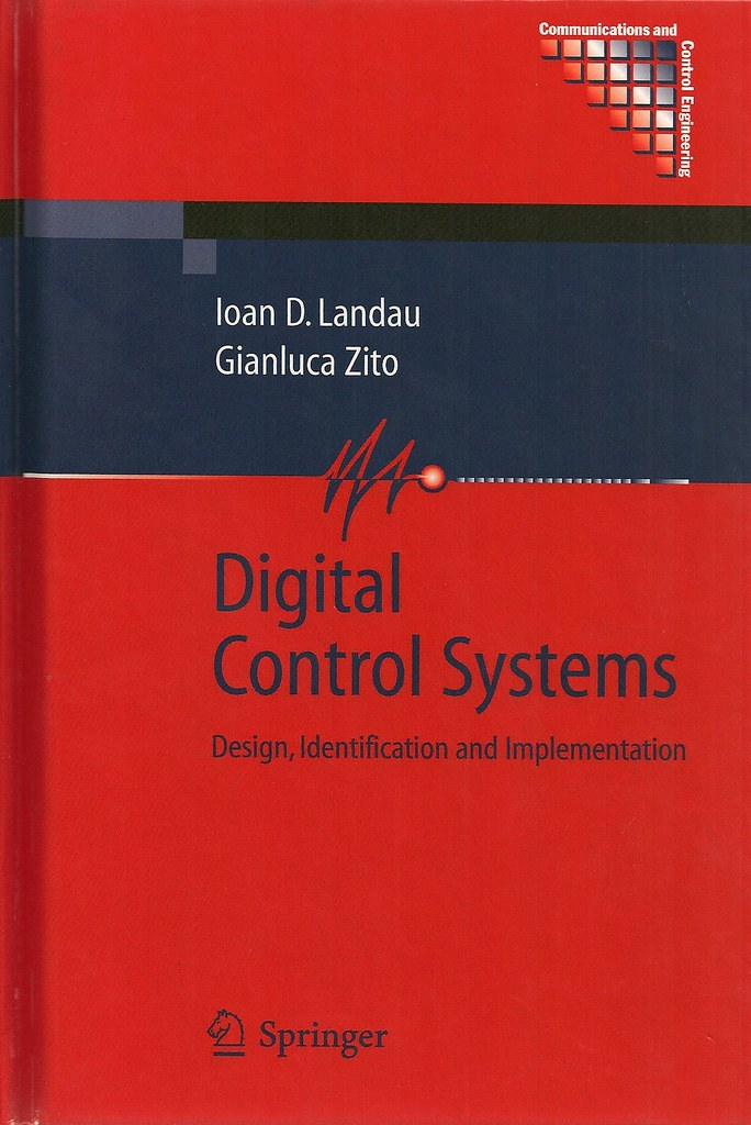 Digital control systems: design, identification and implementation