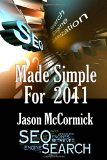 SEO Made Simple For 2011: Search Engine Optimization (Volume 1) - by Jason McCormick (Author)
