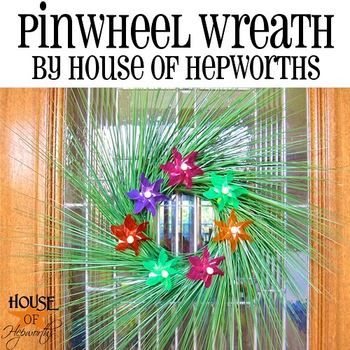 Make a pinwheel wreath from dollar store items for less than $10! Tutorial and video supplement at www.houseofhepworths.com