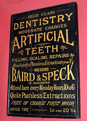 High Class Dentistry. (curly42) Tags: sign dentist teeth museuminthepark stroud dental bairdspeck
