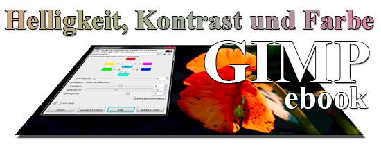 GIMP ebook - Helligkeit, Kontrast und Farbe