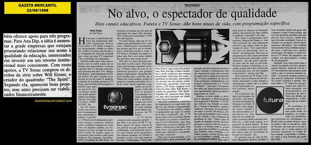 """""""No alvo, o espectador de qualidade"""" - Gazeta Mercantil - 25/09/1998"""