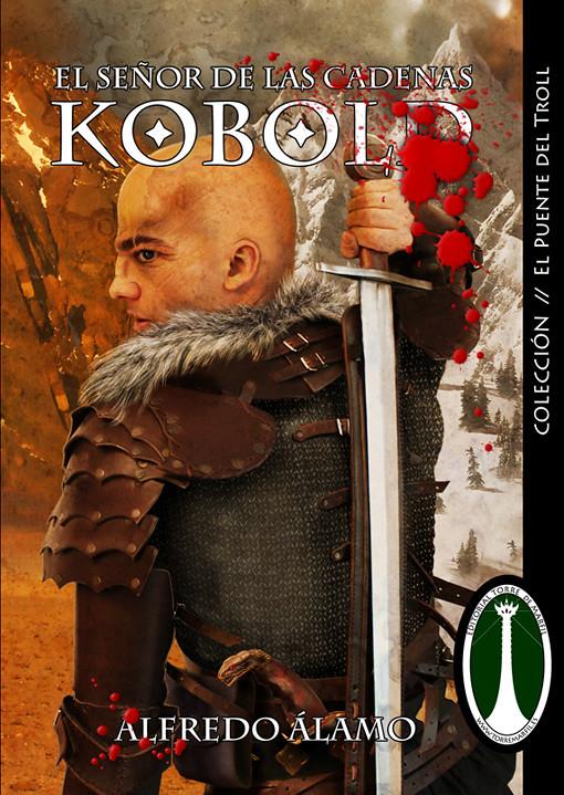 Kobold, El Señor de las cadenas por Alfredo Álamo, Ediciones Torre de Marfil (pablouria.com)