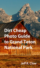 Grand Teton Photo Guide (Jeff Clow) Tags: wyoming nationalparks ebook nook grandtetonnationalpark kindle jeffclow jacksonholewyoming moultonbarn