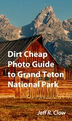 Grand Teton Photo Guide (Jeff Clow) Tags: wyoming nationalparks ebook nook grandtetonnationalpark kindle jeffclow jacksonholewyoming moultonbarn
