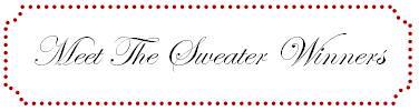 Meet The Sweater Winners