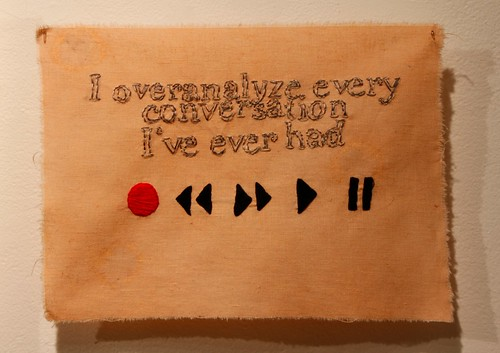 """I overanalyze every conversation..."""