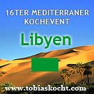 16ter mediterraner Kochevent - Libyen - tobias kocht! - 10.01.2011-10.01.2011