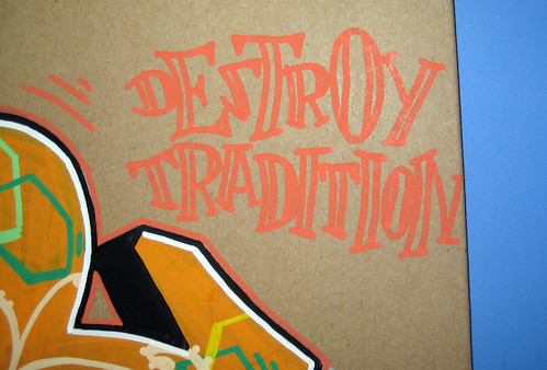 destroy tradition