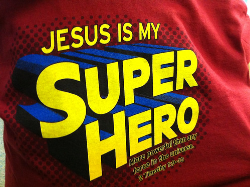 Jesus is my Super Hero by Wesley Fryer, on Flickr