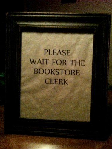 Please Wait For The Bookstore Clerk