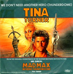 Mad Max III - Beyond Thunderdome - Turner, Tina - We Don't Need Another Hero - D - 1985 (Affendaddy) Tags: 1960s 1970s 1980s soulmusic tinaturner rockpop iketinaturner vinylsingles collectionklaushiltscher