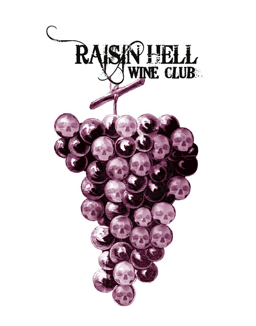 Raisin Hell Wine Club