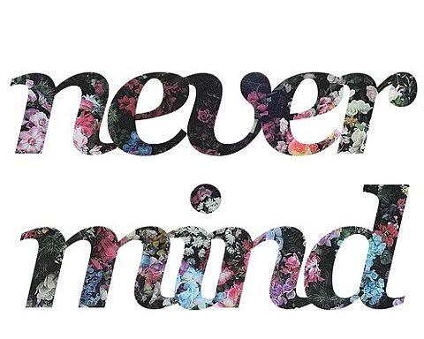1 never mind