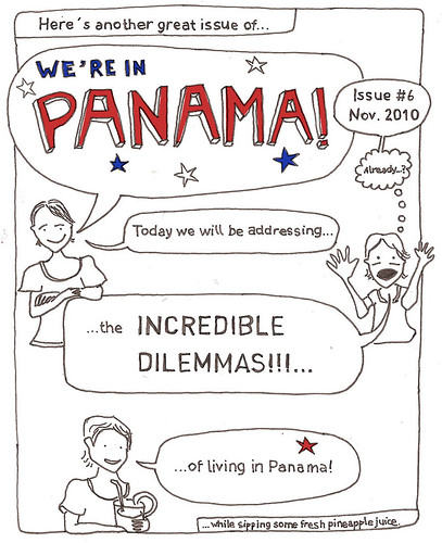 """We´re in Panama!"" issue #6, November 2010"