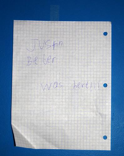 Justin Bieber was here!!!