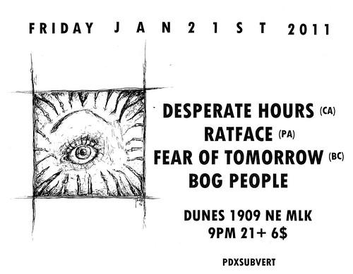 1/21/11 DesperateHours/Ratface/FearOfTomorrow/BogPeople