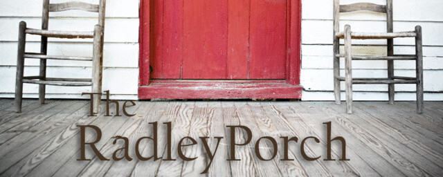 The Radley Porch