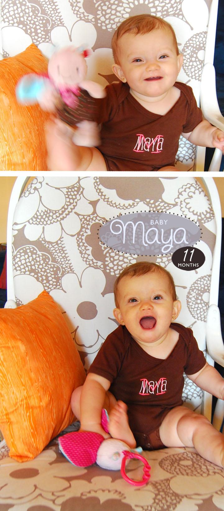 Maya 11 Months