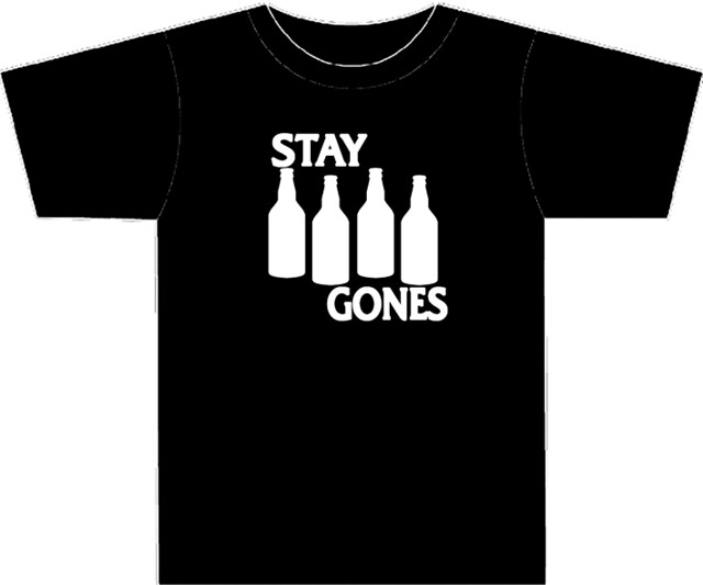 Stay Gones Shirt