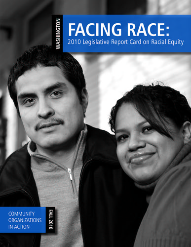 Facing Race: 2010 Legislative Report Card on Racial Equity (Washington)