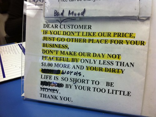 Dear Bad Mood Customer if you don't like our price just go other place for your business. Don't make our day not peaceful by only less than $1.00 more and your dirty words. Life is so short to be ? by your too little. Thank you.
