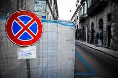 forbidden (paride de carlo) Tags: road corso e di lavori segnale sosta divieto fermata temporaneo