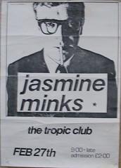 "Jasmine Minks poster February 1984 <a style=""margin-left:10px; font-size:0.8em;"" href=""http://www.flickr.com/photos/58583419@N08/5401224310/"" target=""_blank"">@flickr</a>"