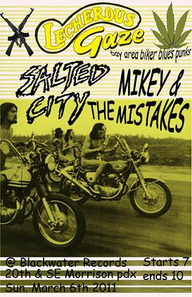 3/6/11 LecherousGaze/SaltedCity/Mikey+TheMistakes