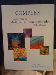 Image for Complex: Conference on Multiple Platform Exploration of the Ocean by Pisias, Nicklas G., and Delaney, Margaret L. (editors) by Pisias, Nicklas G., and Delaney, Margaret L. (editors)