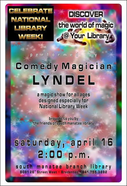 Comedy Magician Lyndel  the South Manatee Branch Library by Manatee County Public Library