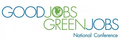 Good Jobs, Green Jobs Conference, Feb. 8-10