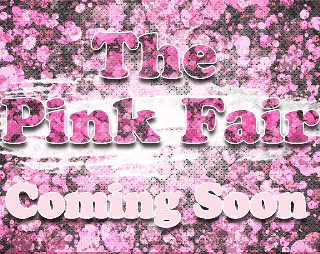 The Pink Fair ... Coming Soon
