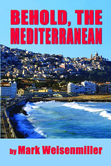 Behold, The Mediterranean