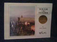 Tough N Tender by Miller, Jack E., Miller, Jack E.
