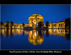 San Francisco Palce of Fine Arts Twilight Blue Moment