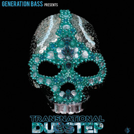 Download Generation Bass presents: Transnational Dubstep