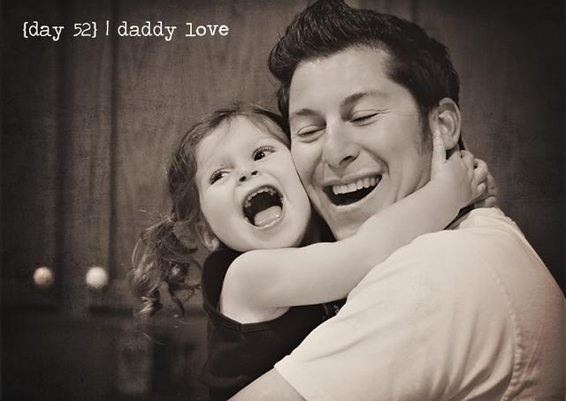 52/365 daddy love