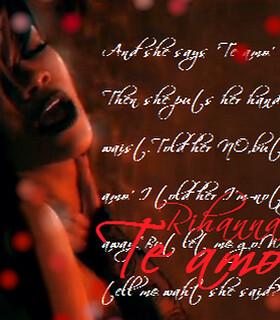 Rihanna - Te amo by M*M*7