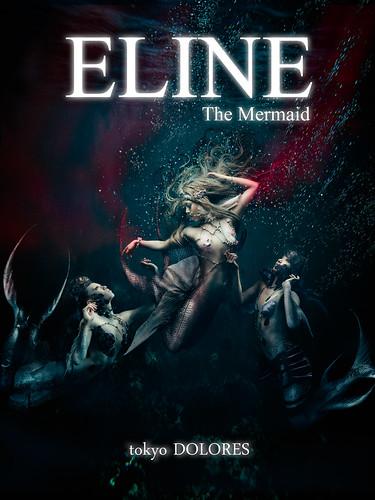 [ ELINE The Mermaid ] tokyoDOLORES